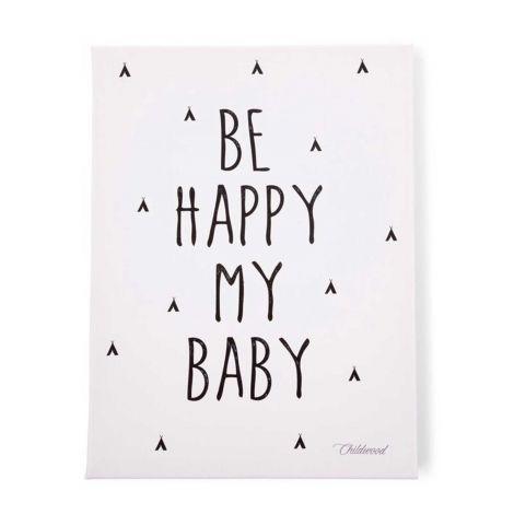 Peinture Be Happy My Baby 30X40 Noir&Blanc